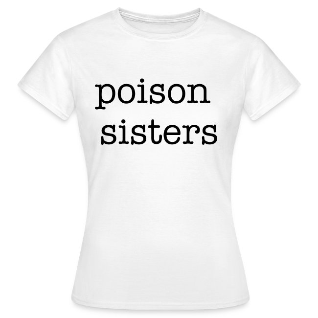 Womens Poison Sisters front and back T