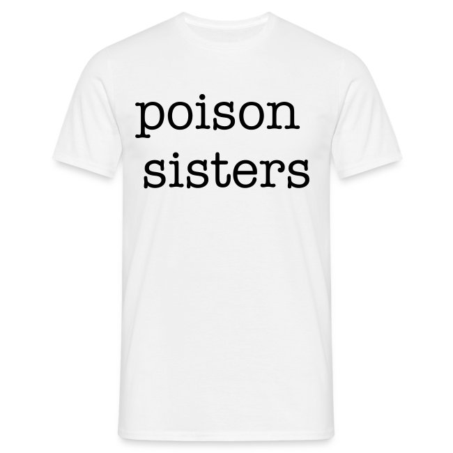 Mens Poison Sisters T