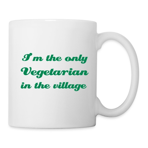 I'm the only vegetarian in the village - Mug