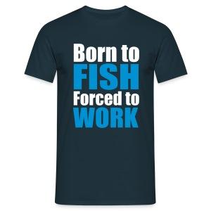 Born to fish blå - T-skjorte for menn