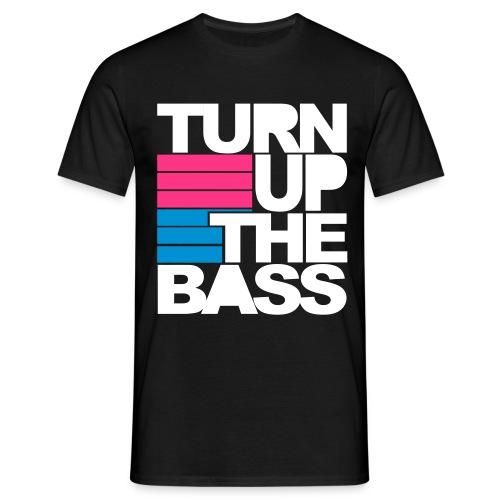 Turn up the BASS - Männer T-Shirt