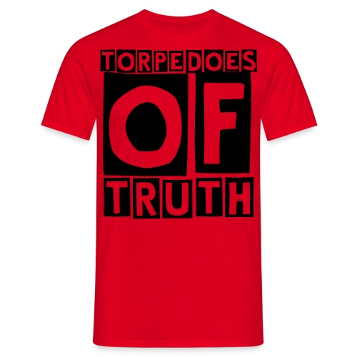 Torpedoes of Truth - Mannen T-shirt