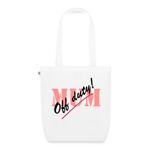 Off Duty Mum - EarthPositive Tote Bag