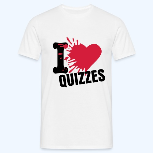 I Love Quizzes in White - Men's T-Shirt