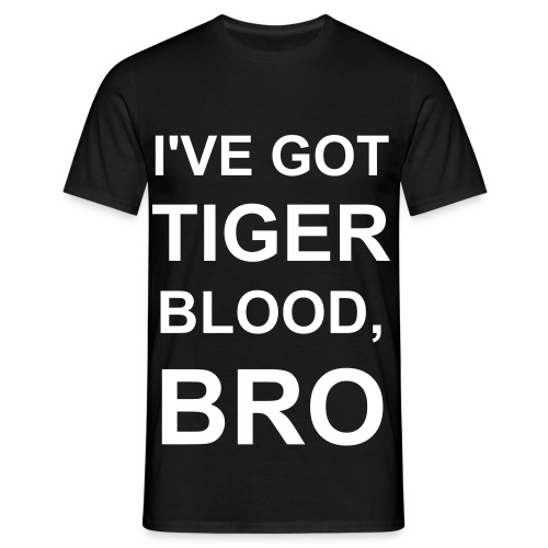I've Got Tiger Blood, Bro - Men's T-Shirt