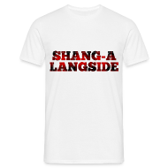 T-Shirts ~ Men's T-Shirt ~ Shang-A-Langside