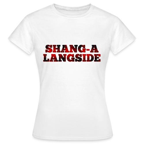 Shang-A-Langside - Women's T-Shirt