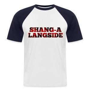 Shang-A-Langside - Men's Baseball T-Shirt