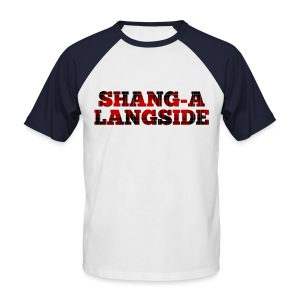 Shang-A-Langside - Men's Baseball T-Shirt