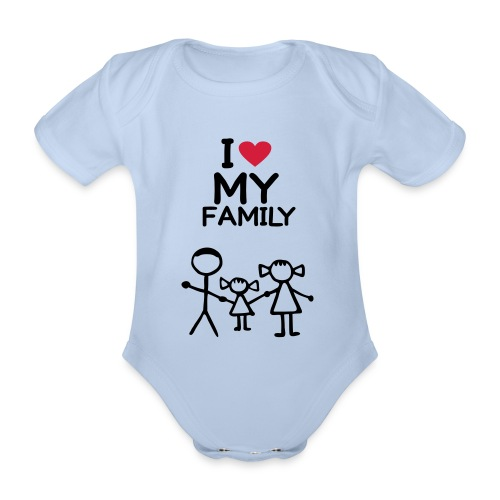 I love my family - Baby Bio-Kurzarm-Body
