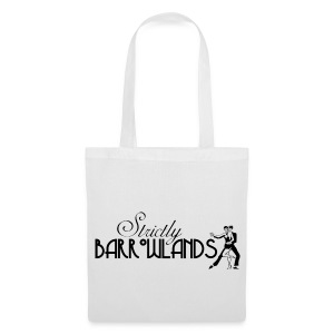 Strictly Barrowlands - Tote Bag