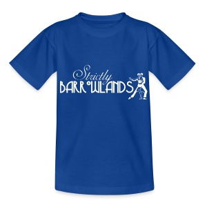 Strictly Barrowlands - Teenage T-shirt