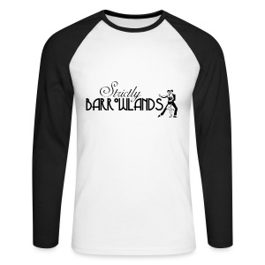 Strictly Barrowlands - Men's Long Sleeve Baseball T-Shirt
