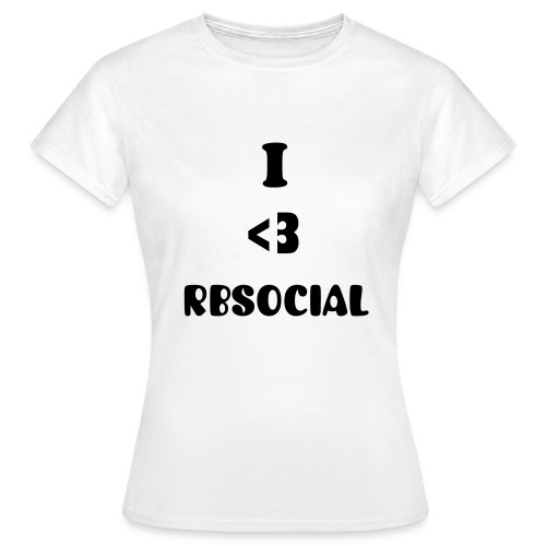 Official White I heart RBSocial T-Shirt - Women's T-Shirt