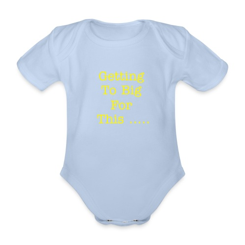 too big - Organic Short-sleeved Baby Bodysuit