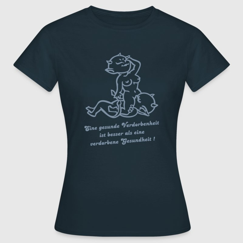 eine gesunde verdorbenheit von wicki de t shirt spreadshirt. Black Bedroom Furniture Sets. Home Design Ideas