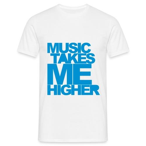 Takin' me higher - T-skjorte for menn