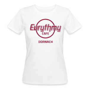 Eurythmy Cafe Dornach Bio-Shirt - Frauen Bio-T-Shirt