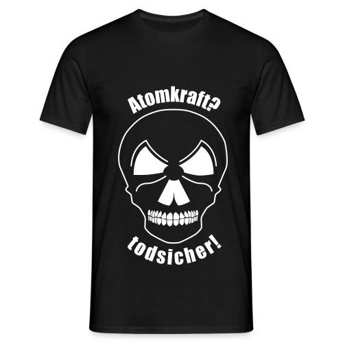 Atomkraft todsicher weiss - Männer T-Shirt