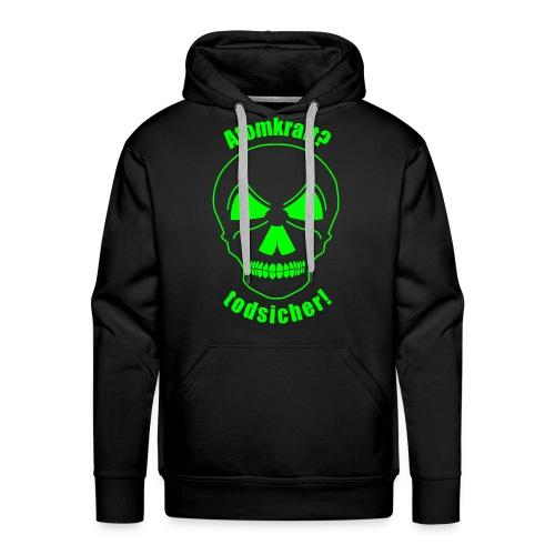 Atomkraft todsicher grün - Männer Premium Hoodie