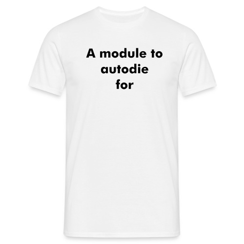 A module to autodie for - Men's T-Shirt