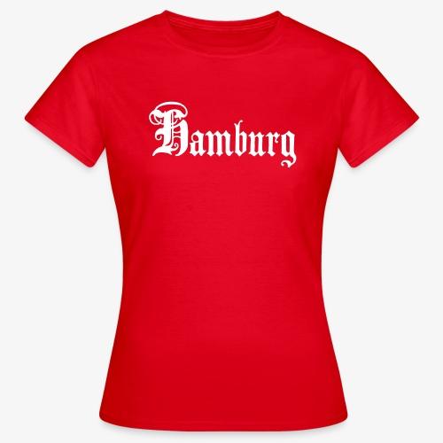 HAMBURG Schriftzug Ftrauen T-Shirt rot + alle Farben - Frauen T-Shirt