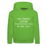 Hoodies ~ Kids' Premium Hoodie ~ Dad's best! So cool!