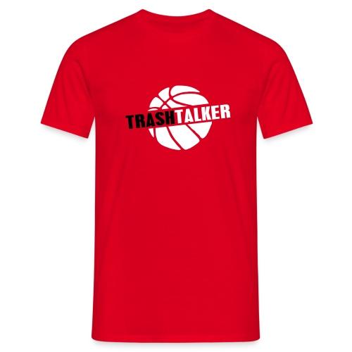 Trash Talker - Mannen T-shirt