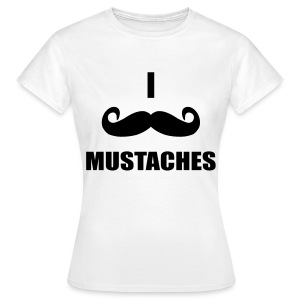 MUSTACHES! Female - Women's T-Shirt