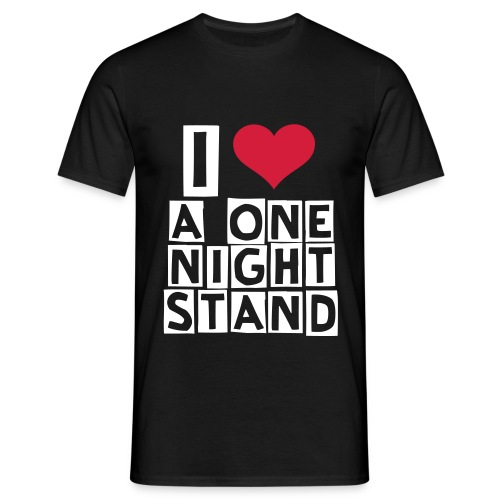I Love a One Night Stand Black T-Shirt - Men's T-Shirt
