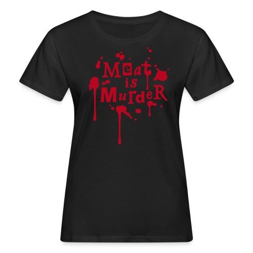 Womens BIO Shirt 'Meat is Murder' - Frauen Bio-T-Shirt