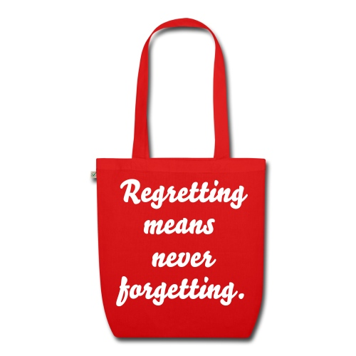 Regret - EarthPositive Tote Bag