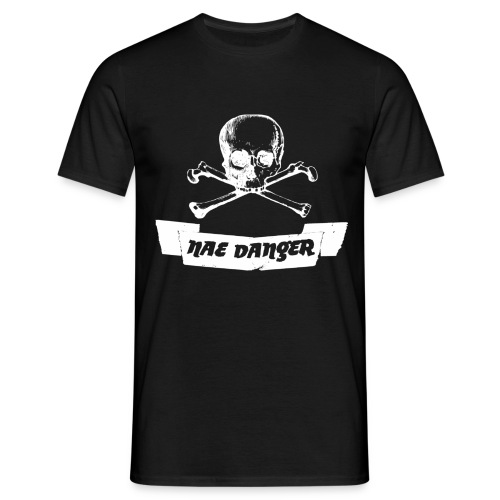 Nae Danger - Men's T-Shirt