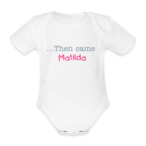 TWIN 2 -  then came PERSONALISED NAME - Organic Short-sleeved Baby Bodysuit