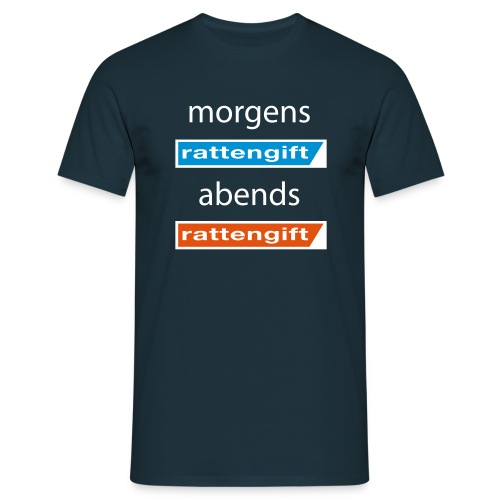 morgens rattengift abends rattengift - T-Shirt Männer - Männer T-Shirt