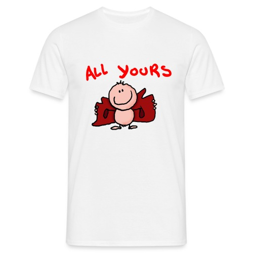 All yours - Männer T-Shirt
