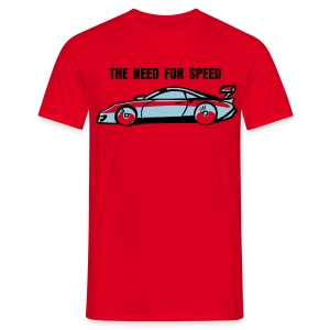 THE NEED FOR SPEED - Men's T-Shirt