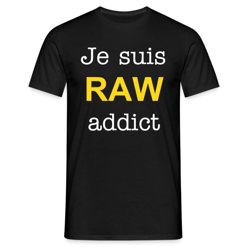 Raw addict - T-shirt Homme