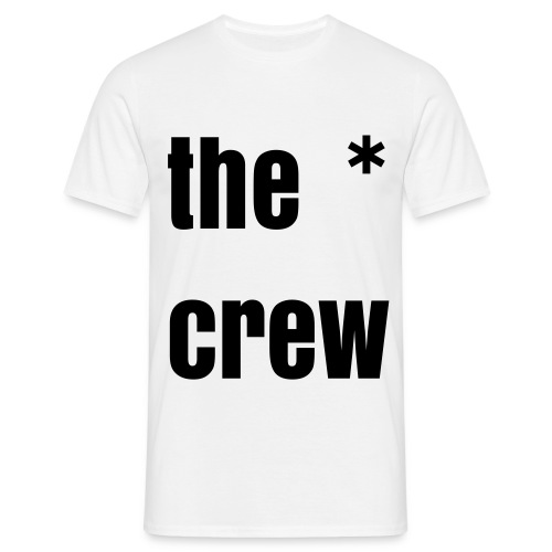 the crew. - Men's T-Shirt