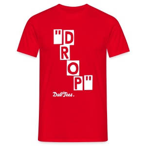 DROP! Tee by DubTees. - Men's T-Shirt