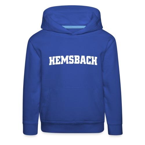 Kinder Kapuzenpulli Hemsbach - Kinder Premium Hoodie