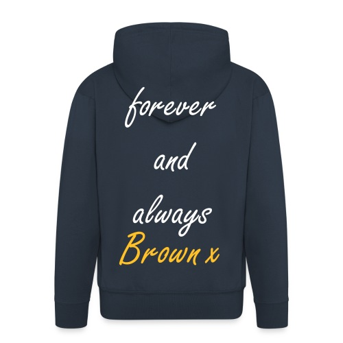 mens forever and always hoodie - Men's Premium Hooded Jacket