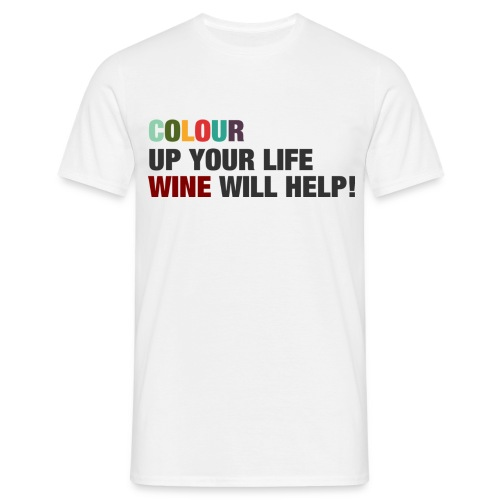 Colour up your life. - Männer T-Shirt