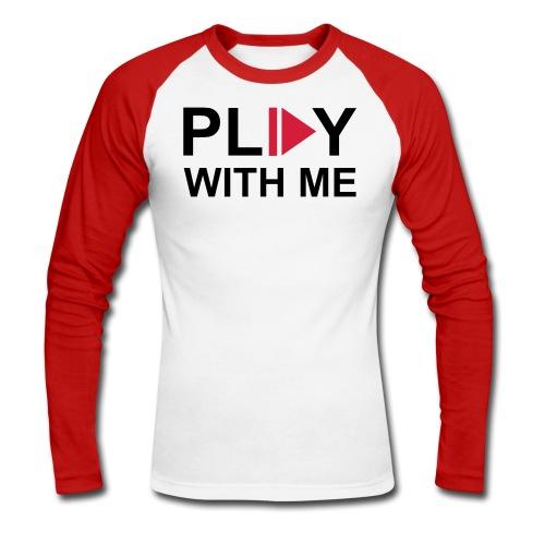 Play with me - Langermet baseball-skjorte for menn