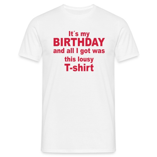 Birthday Gift - Men's T-Shirt