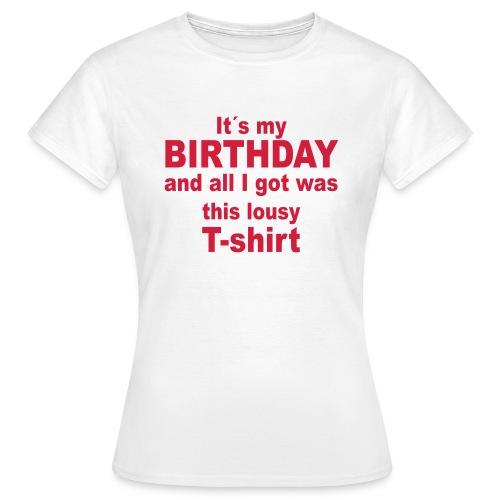Birthday Gift - Women's T-Shirt