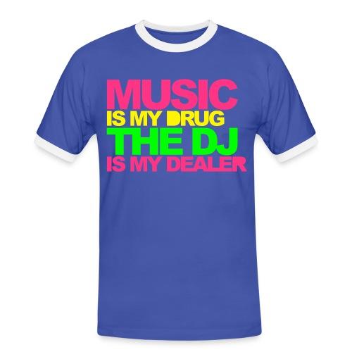 MUSIK IS MY DRUG - THE DJ IS MY DEALER - Männer Kontrast-T-Shirt