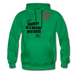 Gravity is a harsh mistress hoody - Men's Premium Hoodie