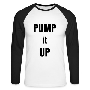 Pump it up! Red cotton t-shirt - Men's Long Sleeve Baseball T-Shirt