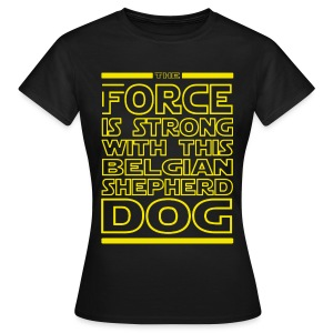 Force is strong - T-shirt Femme